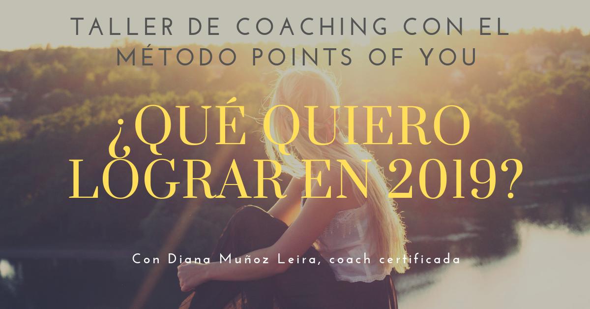 Taller de Coaching - Método Points Of You - Diana Muñoz Leira